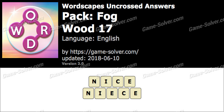 Wordscapes Uncrossed Fog-Wood 17 Answers