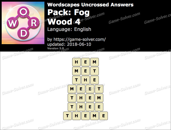 Wordscapes Uncrossed Fog-Wood 4 Answers