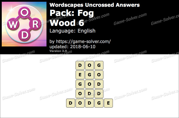 Wordscapes Uncrossed Fog-Wood 6 Answers