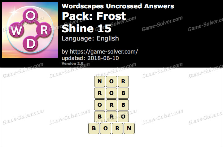 Wordscapes Uncrossed Frost-Shine 15 Answers