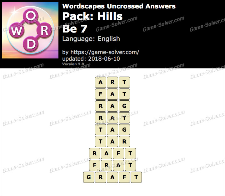 Wordscapes Uncrossed Hills-Be 7 Answers