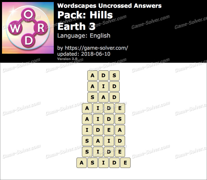 Wordscapes Uncrossed Hills-Earth 3 Answers