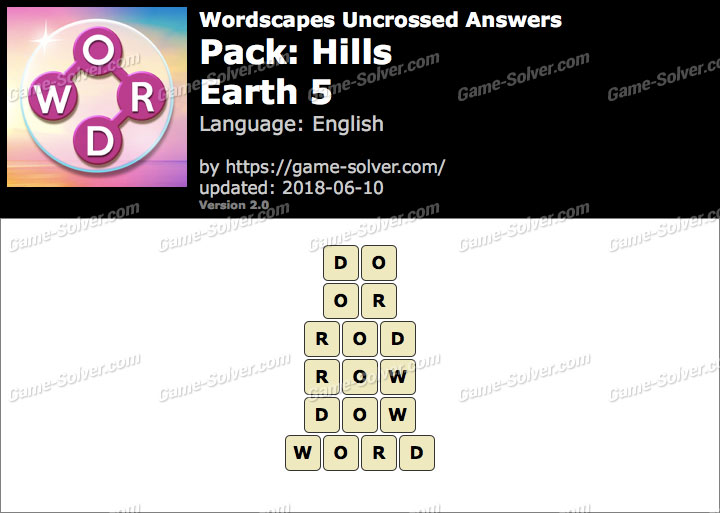 Wordscapes Uncrossed Hills-Earth 5 Answers
