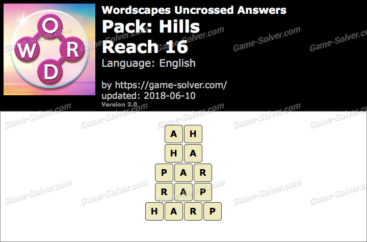 Wordscapes Uncrossed Hills-Reach 16 Answers