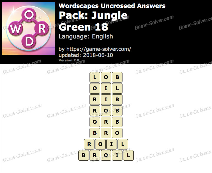 Wordscapes Uncrossed Jungle-Green 18 Answers