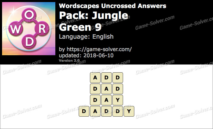 Wordscapes Uncrossed Jungle-Green 9 Answers