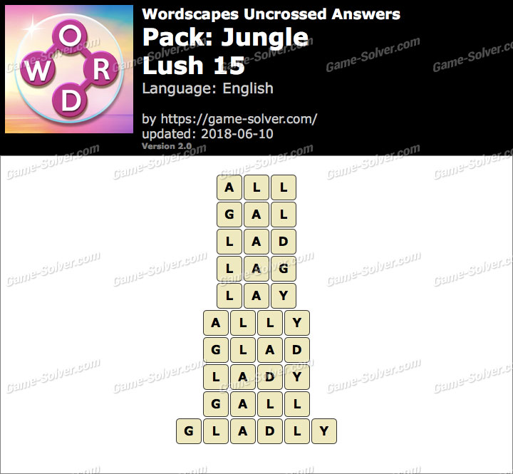 Wordscapes Uncrossed Jungle-Lush 15 Answers