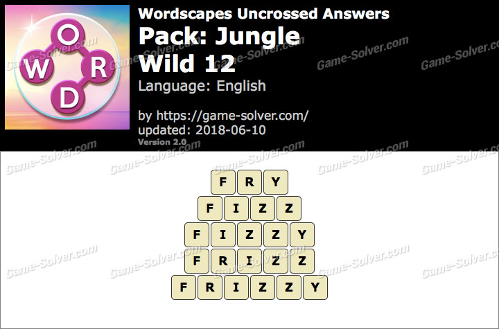 Wordscapes Uncrossed Jungle-Wild 12 Answers