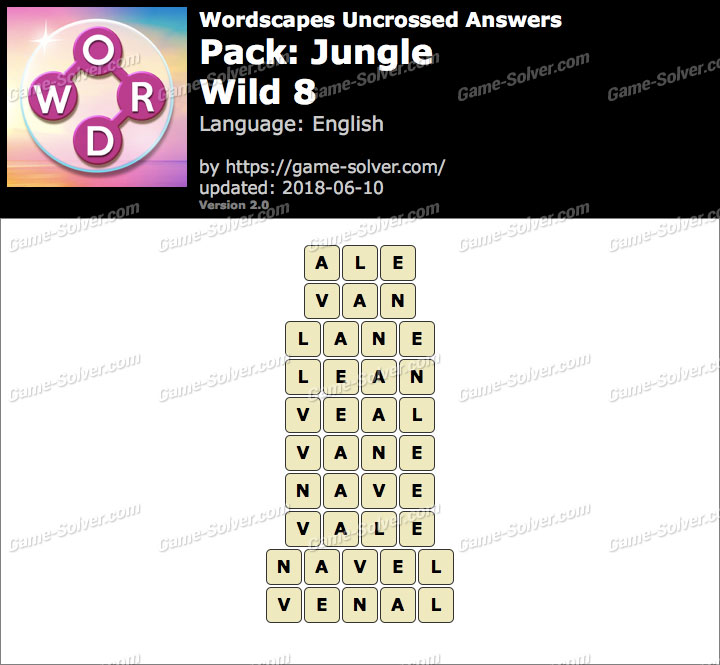 Wordscapes Uncrossed Jungle-Wild 8 Answers