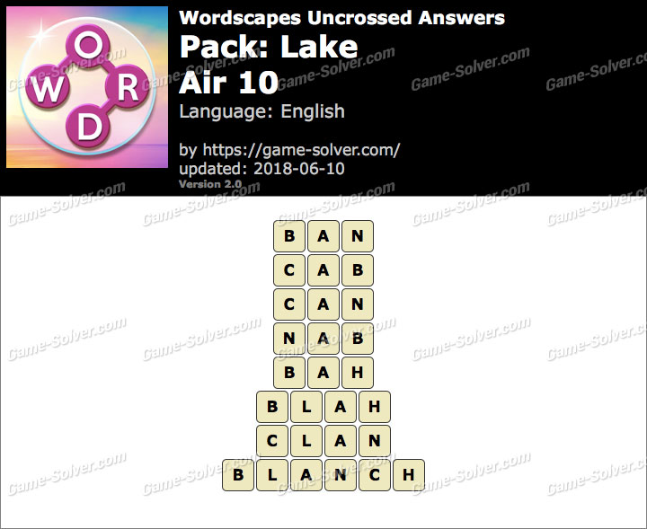 Wordscapes Uncrossed Lake-Air 10 Answers