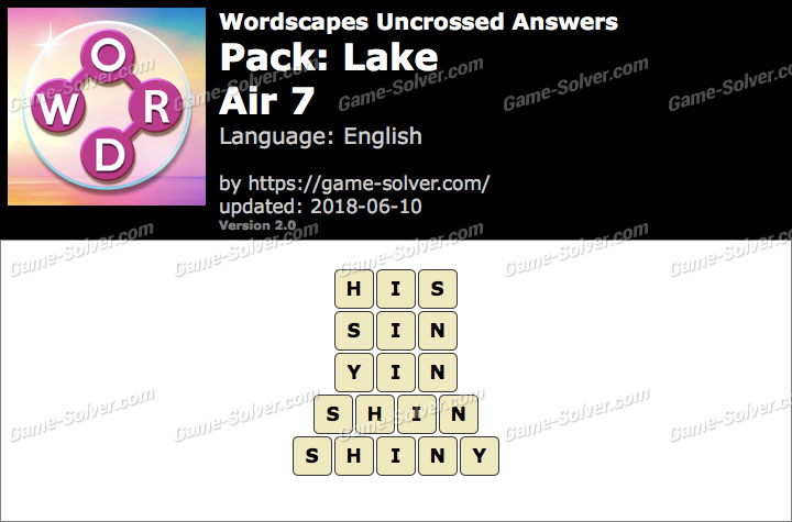 Wordscapes Uncrossed Lake-Air 7 Answers