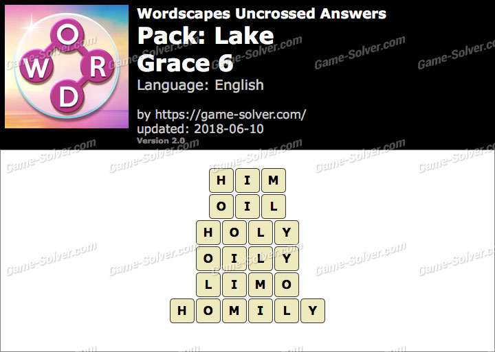 Wordscapes Uncrossed Lake-Grace 6 Answers