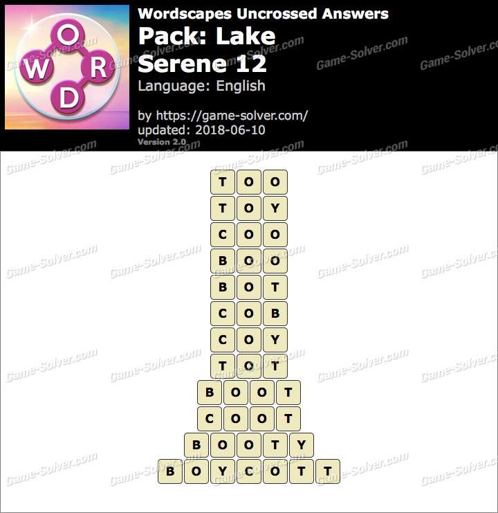 Wordscapes Uncrossed Lake-Serene 12 Answers