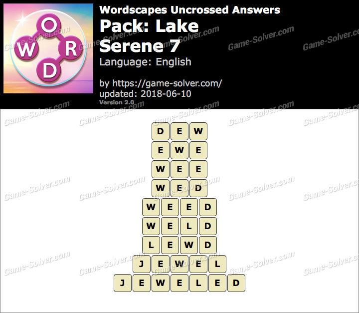 Wordscapes Uncrossed Lake-Serene 7 Answers
