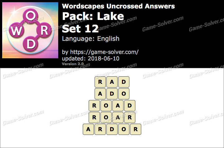 Wordscapes Uncrossed Lake-Set 12 Answers