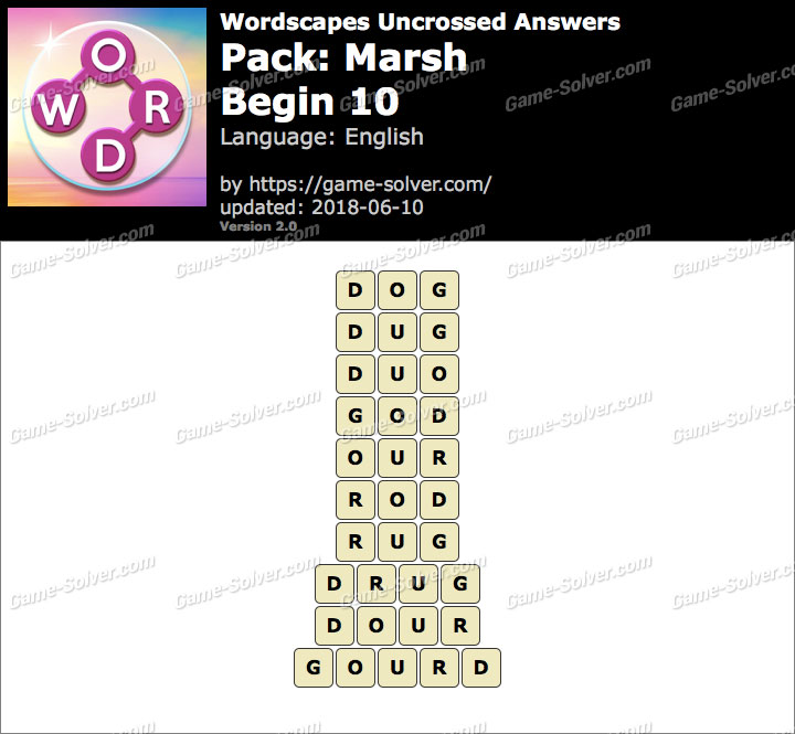 Wordscapes Uncrossed Marsh-Begin 10 Answers
