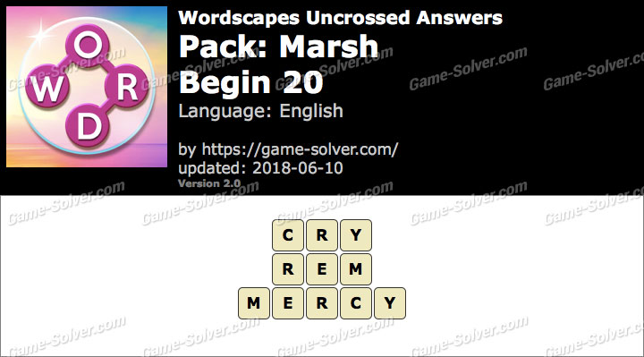 Wordscapes Uncrossed Marsh-Begin 20 Answers