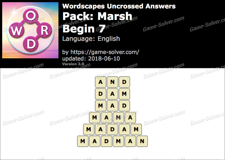 Wordscapes Uncrossed Marsh-Begin 7 Answers