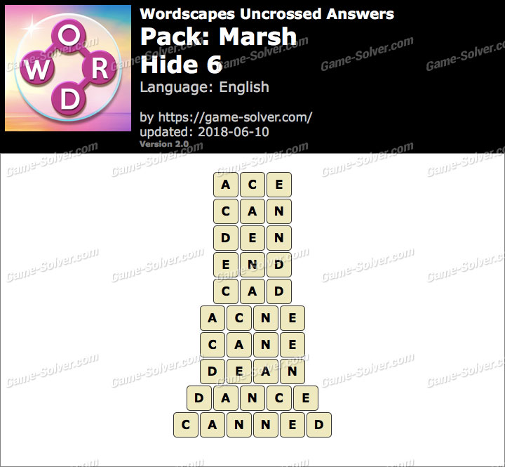 Wordscapes Uncrossed Marsh-Hide 6 Answers