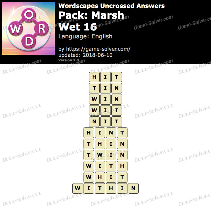 Wordscapes Uncrossed Marsh-Wet 16 Answers