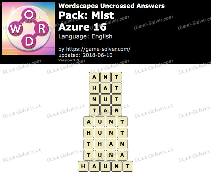 Wordscapes Uncrossed Mist-Azure 16 Answers