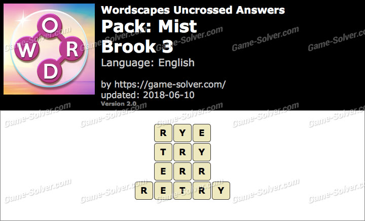 Wordscapes Uncrossed Mist-Brook 3 Answers