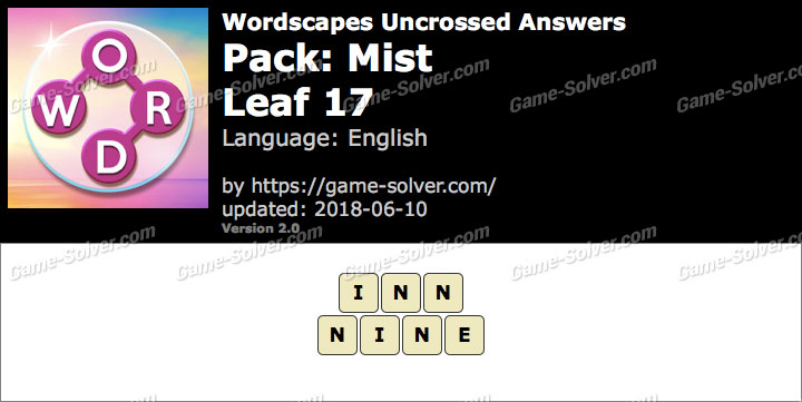 Wordscapes Uncrossed Mist-Leaf 17 Answers