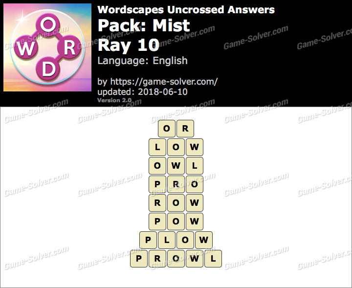 Wordscapes Uncrossed Mist-Ray 10 Answers