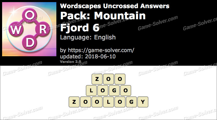 Wordscapes Uncrossed Mountain-Fjord 6 Answers