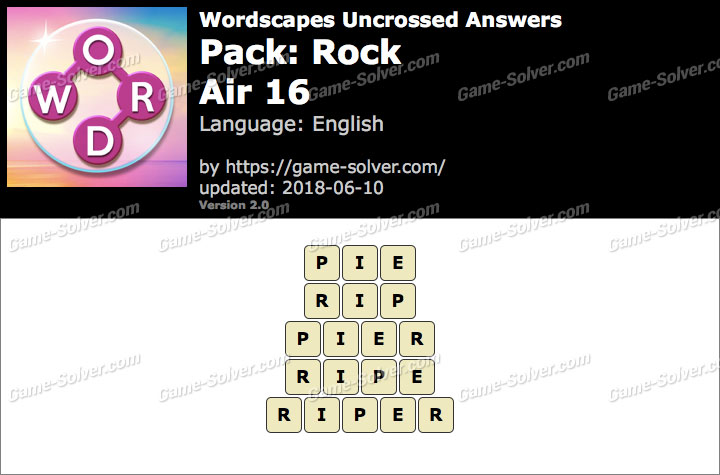 Wordscapes Uncrossed Rock-Air 16 Answers