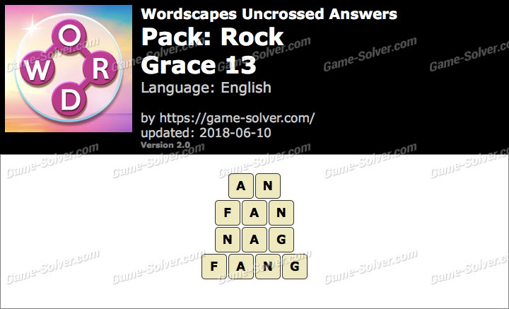 Wordscapes Uncrossed Rock-Grace 13 Answers