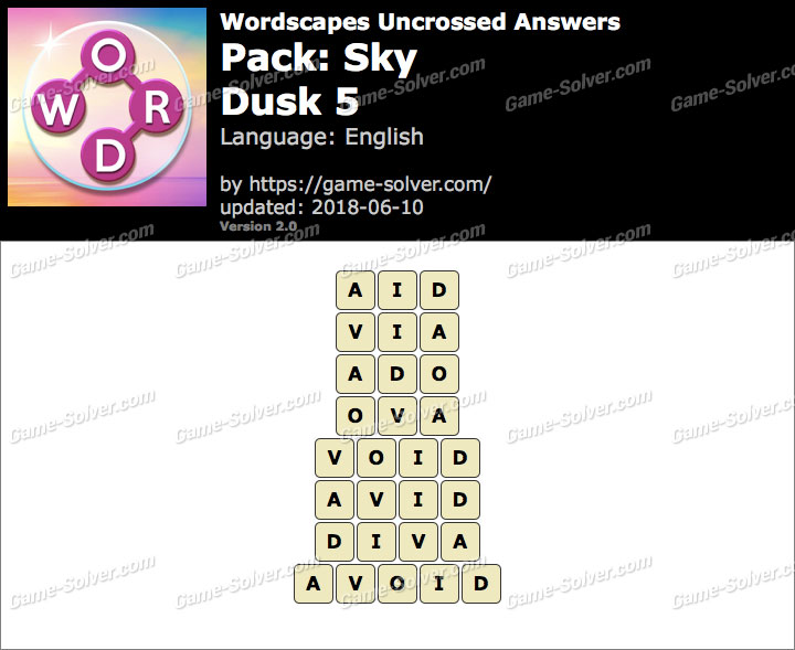 Wordscapes Uncrossed Sky-Dusk 5 Answers