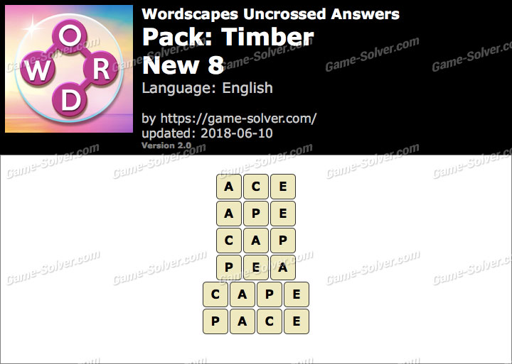 Wordscapes Uncrossed Timber-New 8 Answers