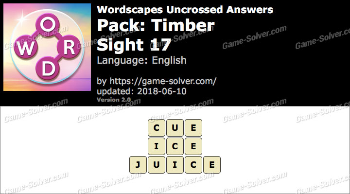 Wordscapes Uncrossed Timber-Sight 17 Answers