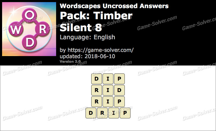 Wordscapes Uncrossed Timber-Silent 8 Answers