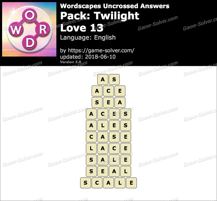 Wordscapes Uncrossed Twilight-Love 13 Answers