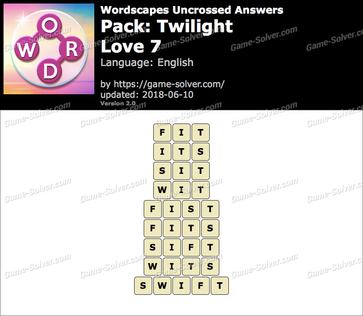 Wordscapes Uncrossed Twilight-Love 7 Answers