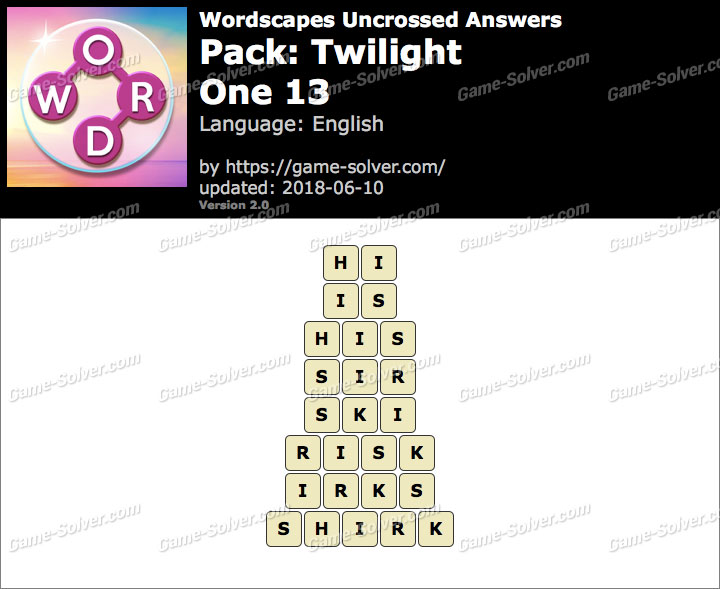 Wordscapes Uncrossed Twilight-One 13 Answers