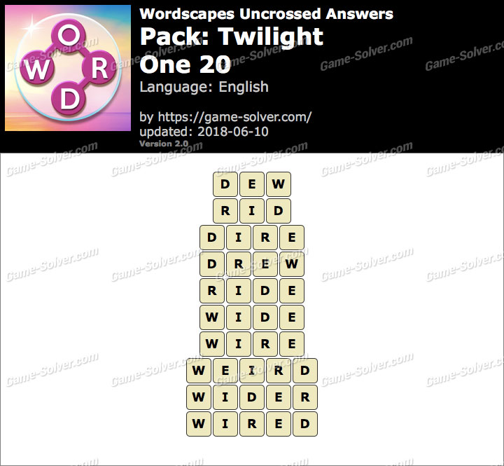 Wordscapes Uncrossed Twilight-One 20 Answers