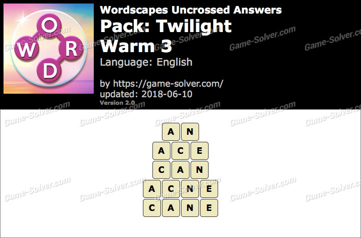 Wordscapes Uncrossed Twilight-Warm 3 Answers