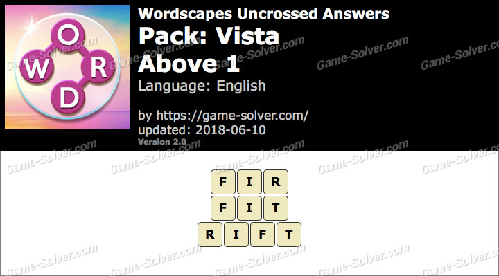 Wordscapes Uncrossed Vista-Above 1 Answers
