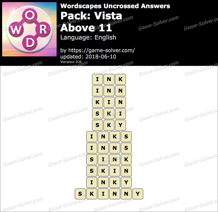 Wordscapes Uncrossed Vista-Above 11 Answers