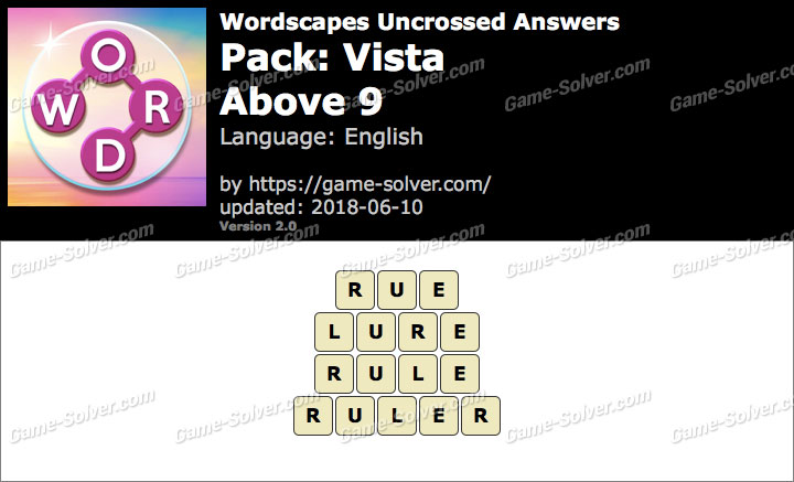 Wordscapes Uncrossed Vista-Above 9 Answers