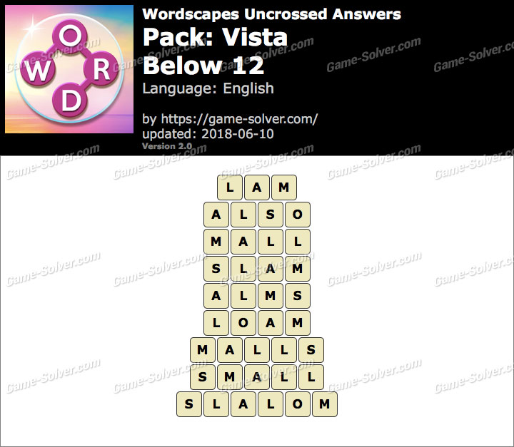 Wordscapes Uncrossed Vista-Below 12 Answers