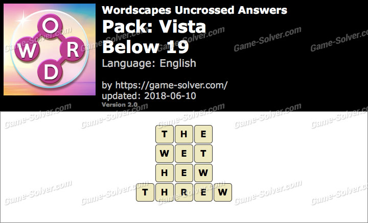 Wordscapes Uncrossed Vista-Below 19 Answers