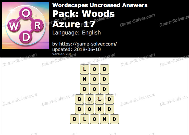 Wordscapes Uncrossed Woods-Azure 17 Answers