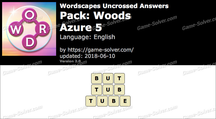 Wordscapes Uncrossed Woods-Azure 5 Answers