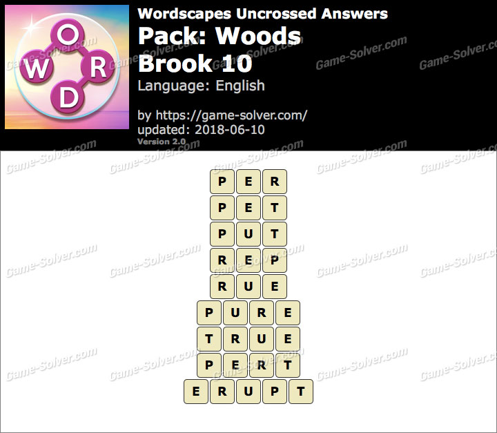 Wordscapes Uncrossed Woods-Brook 10 Answers