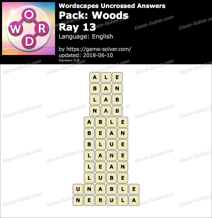 Wordscapes Uncrossed Woods-Ray 13 Answers