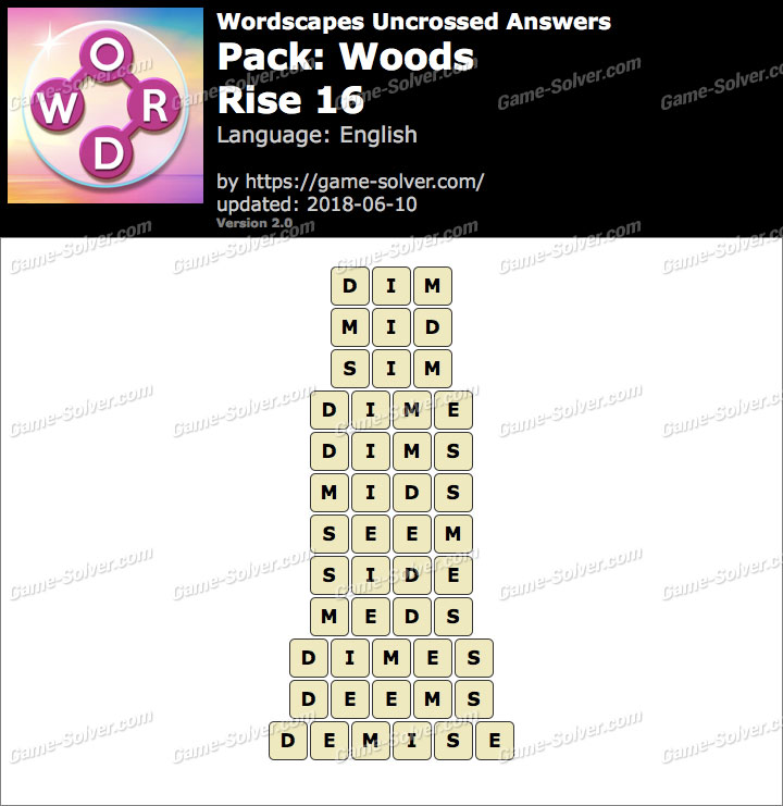 Wordscapes Uncrossed Woods-Rise 16 Answers